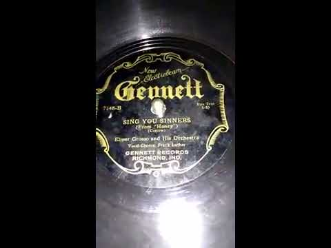Sing you sinners Elmer Grosso and his Orchestra