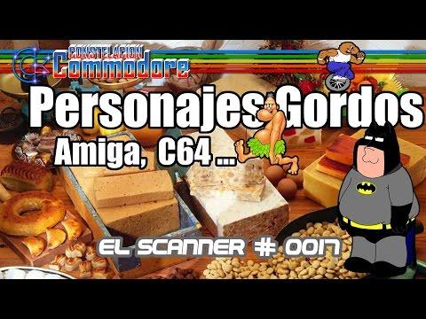 Personajes Gordos Commodorianos en Amiga, C64... | El Scanner #0017