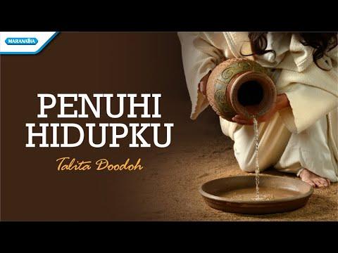 Penuhi Hidupku - Talita Doodoh (with lyric)