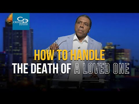 How To Handle The Death Of A Love One - Wednesday Service