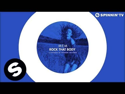 MEM - Rock That Body (OUT NOW) - UCpDJl2EmP7Oh90Vylx0dZtA