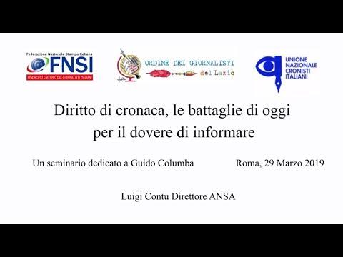 Diritto di cronaca, le battaglie di oggi per il dovere di informare - Luigi Contu