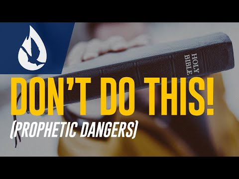 Top 3 Mistakes Prophetic People Make