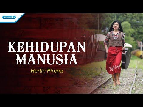 Herlin Pirena - Kehidupan Manusia - (with lyric)