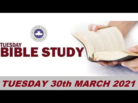 RCCG MARCH 30th 2021 BIBLE STUDY