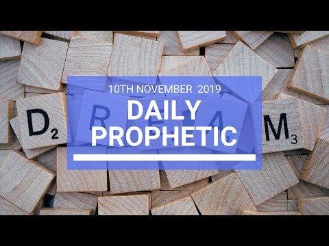 Daily Prophetic 10 November Word 2
