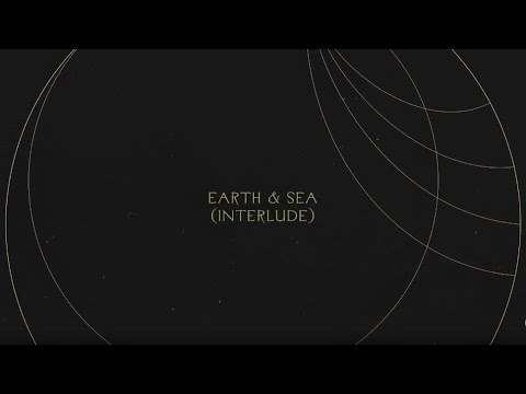 Earth & Sea (Interlude)  Without Words : Genesis