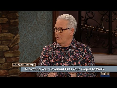 Activating Your Covenant Puts Your Angels to Work