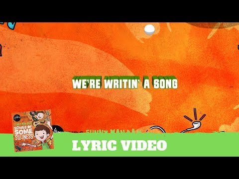 Songs About Writin' A Song - Lyric Video (Songs of Some Silliness)