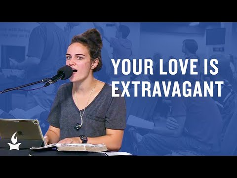 Your Love Is Extravagant -- The Prayer Room Live Moment