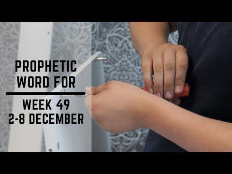 Prophetic Word for this Week 2 December 2019