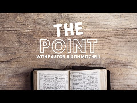 The Point with Pastor Justin Mitchell
