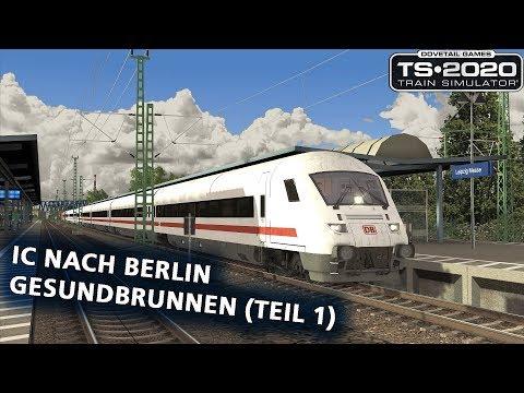 Train Simulator 2020: IC nach Berlin Gesundbrunnen (Teil 1) (REDO)