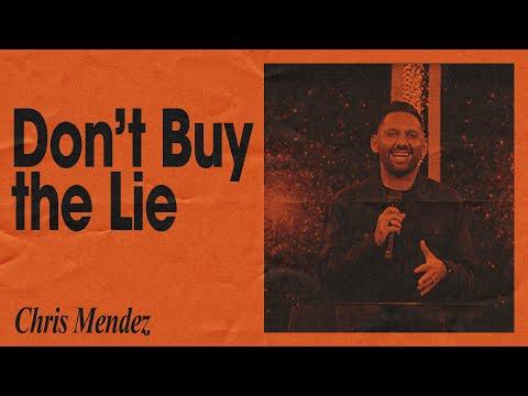 Don't Buy The Lie  Chris Mendez  Hillsong Church Online