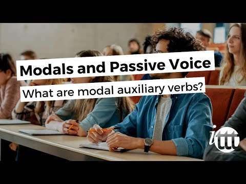 Modals and Passive Voice - What are modal auxiliary verbs?