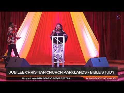 Jubilee Christian Church Live  -BIBLE STUDY. (#JCCOnlineBibleStudy)  Paybill No:  545700 - A/c: JCC