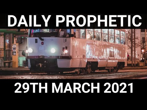 Daily Prophetic 29 March 2021 5 of 7