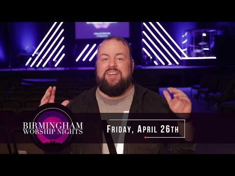 Birmingham Worship Nights  April 26th