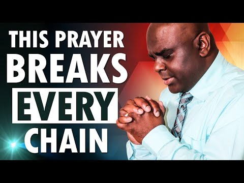 This Prayer BREAKS EVERY Chain - START Your Day in Prayer and Gods WORD