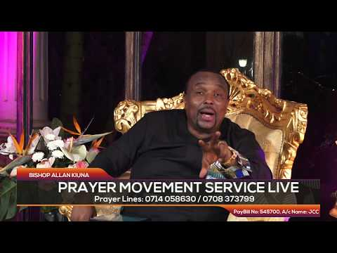 PRAYER MOVEMENT SERVICE LIVE WITH BISHOP ALLAN KIUNA
