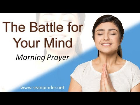 PROVERBS 23 - THE BATTLE FOR YOUR MIND - MORNING PRAYER (video)