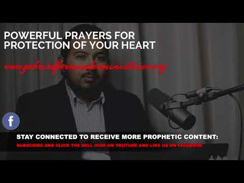 POWERFUL PRAYERS FOR PROTECTION OF YOUR HEART WITH EV  GABRIEL FERNANDES