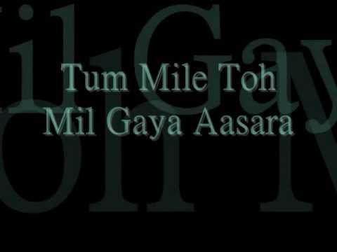 Tum Mile with lyrics - UC6YFCCX1qlUjIk3MAurtVxg
