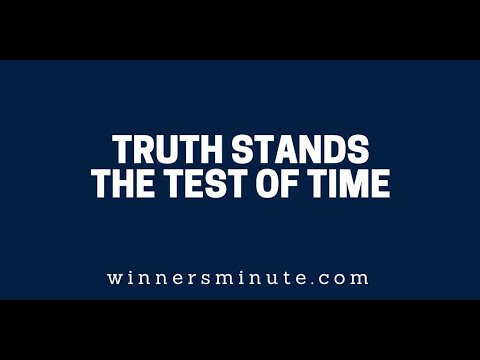 Truth Stands the Test of Time // The Winner's Minute With Mac Hammond