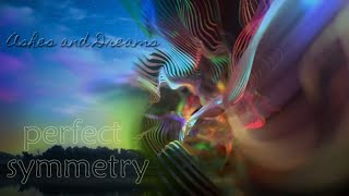 Perfect Symmetry (Step Into the Starlight Mix) - ashesanddreams , Electronica
