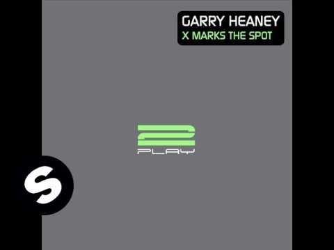 Garry Heaney - X Marks The Spot (Original mix) - UCpDJl2EmP7Oh90Vylx0dZtA