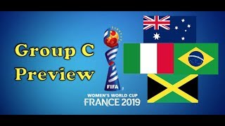 2019 Women's World Cup Preview: Group C