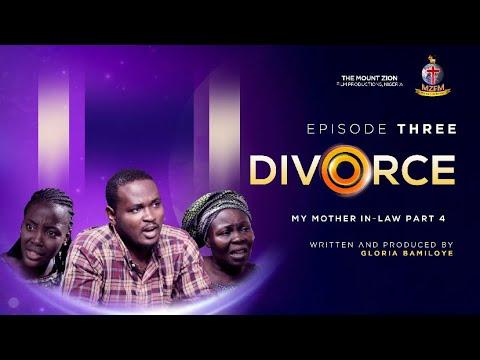 DIVORCE (Mother in law IV)  Episode 3