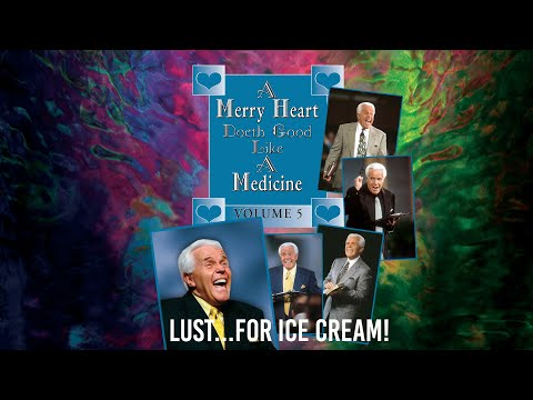 Merry Heart: Lust...for Ice Cream!  Jesse Duplantis