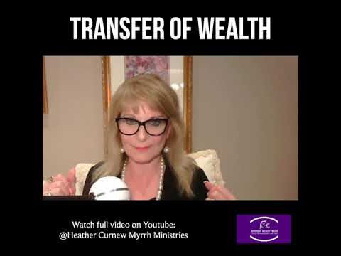 Transfer of Wealth  Prophecy & Prophetic Word