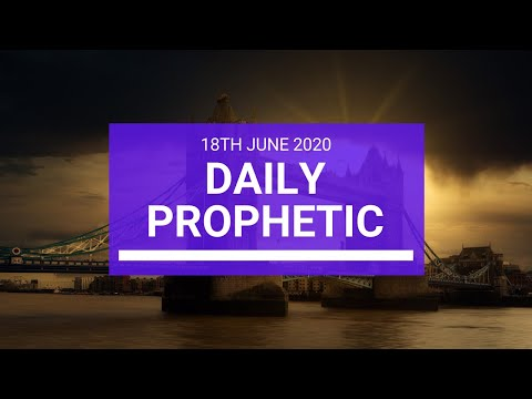 Daily Prophetic 18 June 2020 3 of 7