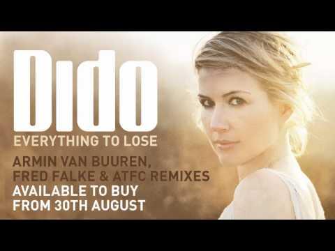 Dido - Everything To Lose (Armin van Buuren Remix) - UC9Nyyq3qHochdTq1klPyVIQ