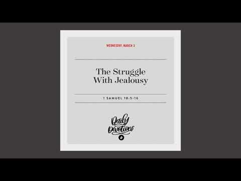 The Struggle With Jealousy  Daily Devotional