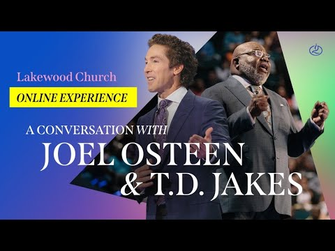 Joel Osteen LIVE with T.D. Jakes   Lakewood Church Service  Sunday 11am