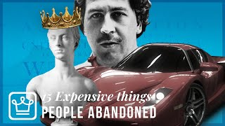 15 Expensive Things People Abandoned