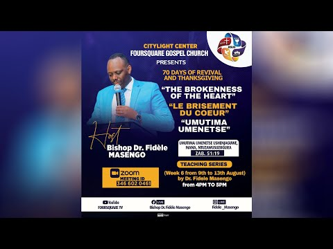 FOURSQUARE TV  70 DAYS OF GREATER GLORY  - DAY 36 WITH BISHOP DR. FIDELE MASENGO - 09.08.2021