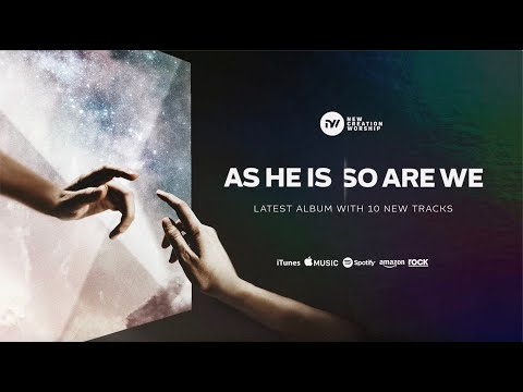 New Album: As He Is, So Are We  New Creation Worship