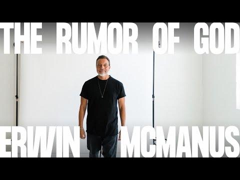 THE RUMOR OF GOD  Erwin McManus - MOSAIC:ONLINE