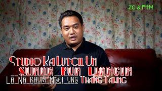 Studio Ka Lutcil Un Sunan Pua Liang in La Na Khum ngei ung II Thang Tawng