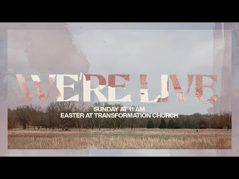Transformation Church // Easter // Stained