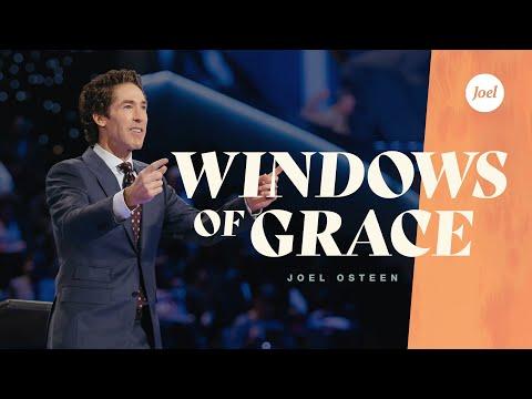 Windows Of Grace  Joel Osteen