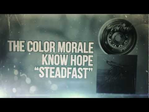 The Color Morale - Steadfast - UCxnS0WDBVfBnTP2e97DYDSA