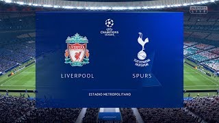 FIFA 19 | Liverpool vs Tottenham Hotspur - Final UEFA Champions League - Full Match & Gameplay