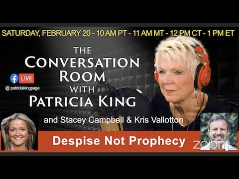 Despise Not Prophecy // The Conversation Room // Stacy Campbell & Kris Vallotton // Patricia King