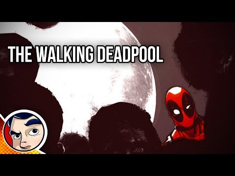 The Walking Deadpool - Zombie Deadpool Full Story | Comicstorian - UCmA-0j6DRVQWo4skl8Otkiw