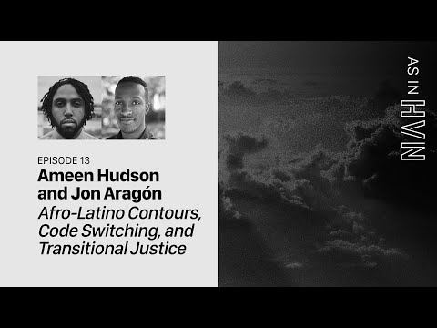 Afro-Latino Contours, Code Switching, and Transitional Justice (Part 1)  As In Heaven Episode 13